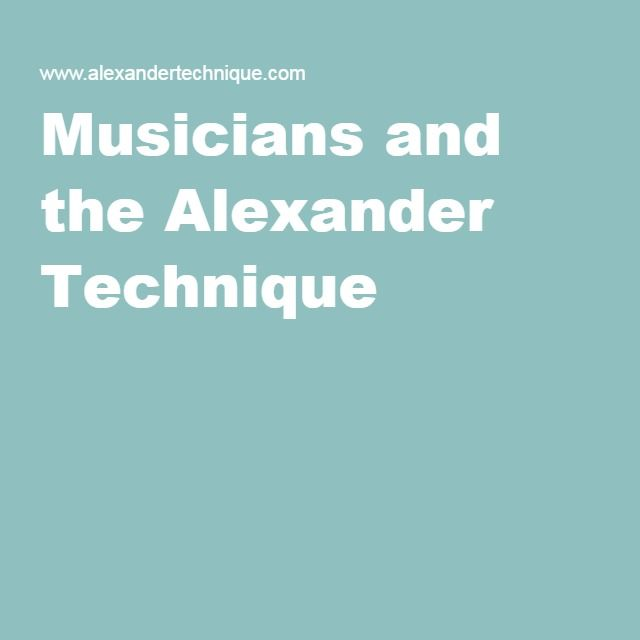 alexander technique instructions for musicians